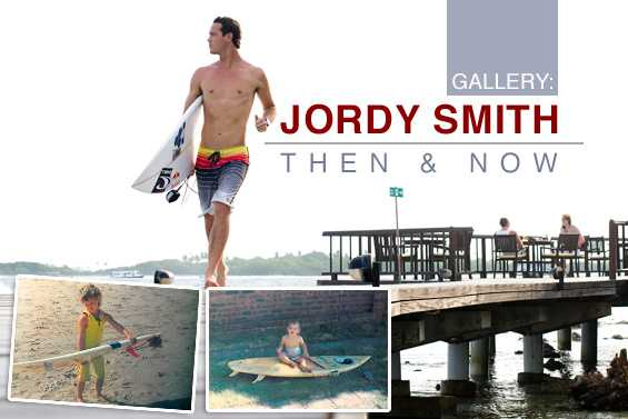 Jordy Smith: Then & Now