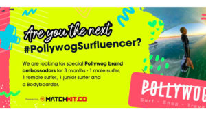 Get paid to surf #PollywogSurfluencer